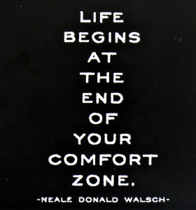 life-begins-at-the-end-of-your-comfort-zone-neal-donald-walsch-quote-958x1024